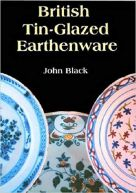 British Tin-Glazed Earthenware