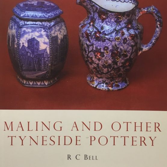 Shire Book: Mailing and Other Tyneside Pottery