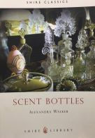 Shire Book: Scent Bottles