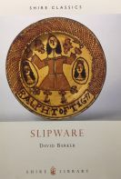 Shire Book: Slipware