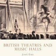 Shire Book: British Theatres and Music Halls