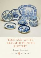 Shire Book:  Blue and White Transfer-Printed Pottery