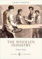 Shire Book: The Woollen Industry