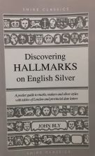Shire Book: Discovering Hallmarks on English Silver