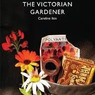 Shire Book: The Victorian Gardener