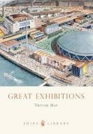Shire Book: Great Exhibitions