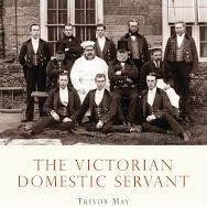 Shire Book: The Victorian Domestic Servant