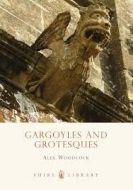Shire Book: Gargoyles And Grotesques