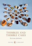 Shire Book: Thimbles And Thimble Cases
