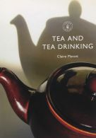 Shire Book: Tea and Tea Drinking