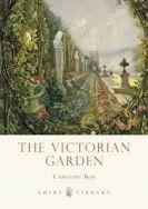 Shire Book: The Victorian Garden