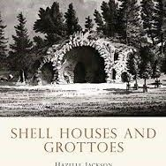Shire Book: Shell Houses and Grottoes