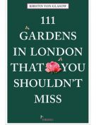 Book: 111 Gardens in London That You Shouldn't Miss