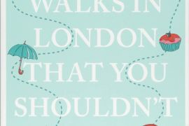 Book: 33 Walks in London That You Shouldn't Miss