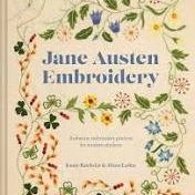 Book: Jane Austen Embroidery-Authentic embroidery projects for modern stitchers