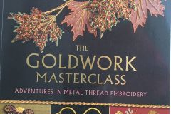 Book: The Goldwork Masterclass: Adventures In Metal Thread Embroidery