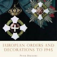 Shire Book: European Orders and Decorations to 1945