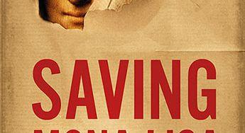 Saving Mona Lisa by Gerri Chanel